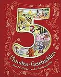 5-Minuten-Geschichten: Über 30 Märchen und andere Geschichten