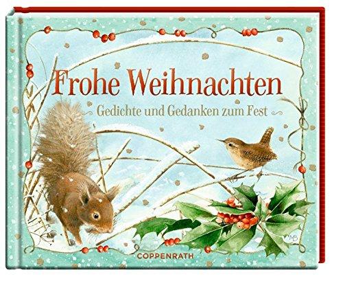 Frohe Weihnachten: Gedichte und Gedanken zum Fest
