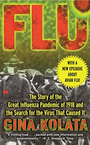 Flu: The Story of the Great Influenza Pandemic: The Story of the Great Influenza Pandemic of 1918 and the Search for the Virus That Caused it. por Gina Kolata