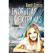 En orbitas extrañas: Volumen 1