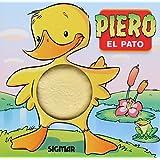 Piero El Pato / Piero The Duck