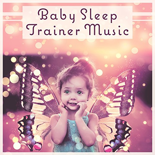 Baby Sleep Trainer Music: Infant Sleep Aid, Soft Night Light, Newborn Dream Guide, Quiet Sounds for Nursery, Comfort Time for Parents -