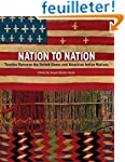 Nation to Nation: Treaties Between th...