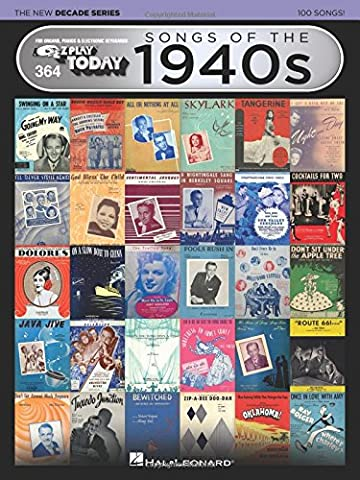 Songs of the 1940s - The New Decade Series: E-Z Play Today Volume 364 (E-Zzplay Today - the New