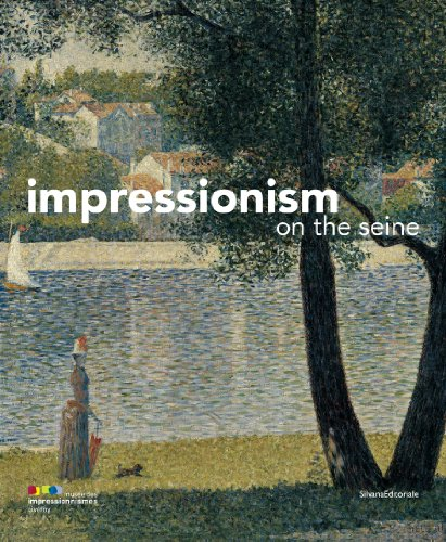 Impressionism Along the Course of the Seine