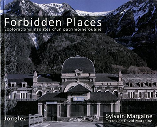 Forbidden places - explorations insolite...