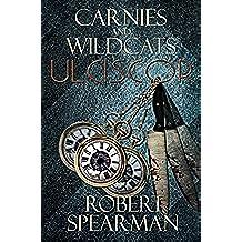 Carnies and Wildcats: Ulciscor (English Edition)