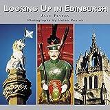 Looking Up in Edinburgh