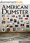 American Dumster: Wandering and Ponde...
