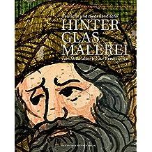 Deutsche Und Niederländische Hinterglasmalerei Vom Mittelalter Bis Zur Renaissance
