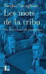 Les mots de la tribu: Abécédaire philosophique par Tavaglione