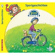 Pixi Hören. Sportgeschichten: 1 CD