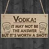 Rustikales Zitat zum Aufhängen, für Zuhause, Vodka Worth A Shot Lustiges Alkohol, Geschenk für Mann Höhle Zuhause Bar Pub Holzschild
