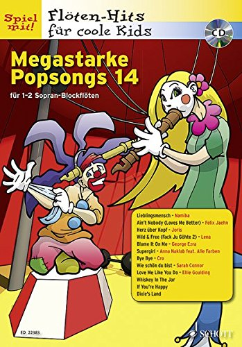 Megastarke Popsongs: Band 14. 1-2 Sopran-Blockflöten. Ausgabe mit CD. (Flöten-Hits für coole Kids)