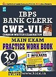 Kiran's IBPS Bank Clerk CWE – VII Main Exam Practice Work Book with Scratch Card - 1883