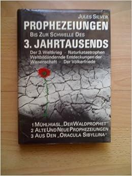 Prophezeiungen Bis Zur Schwelle Des 3 Jahrtausends Der 3