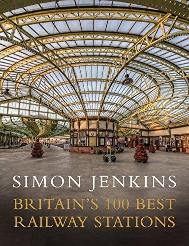 Britain's 100 Best Railway Stations