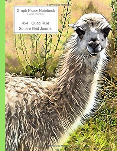 Graph Paper Notebook Llama Painting: Large Quad Rule 4x4 Square Grid Journal (Graph Paper 4x4 Book, Band 12) -