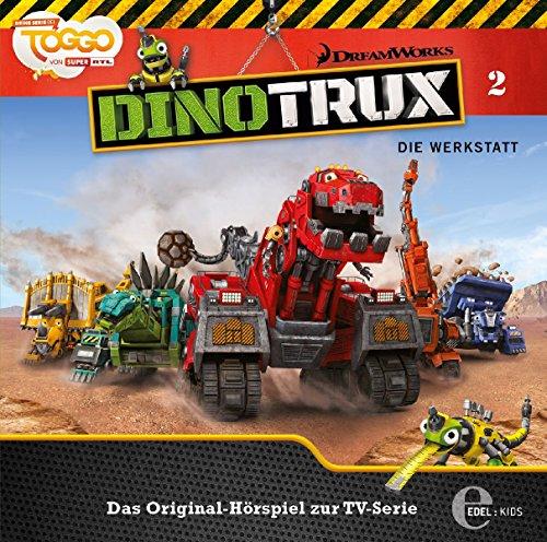 Dinotrux - Die Werkstatt - Das Original-Hörspiel zur TV-Serie, Folge 2