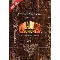 Steven Spielberg's Unglaubliche Geschichten - Vol. 1