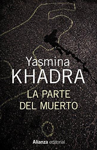 La parte del muerto (13/20) por Yasmina Khadra