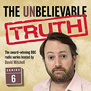 The Unbelievable Truth - Series 6