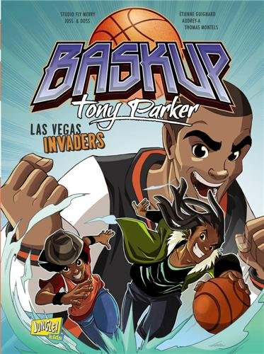 Baskup Tony Parker, N 2 : Las Vegas invaders