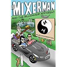 Mixerman and the Billionher Apparent