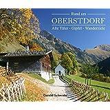 Rund um Oberstdorf: Alle Täler - Gipfel - Wanderziele