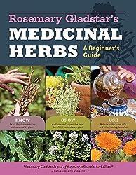 Rosemary Gladstar's Medicinal Herbs: A Beginner's Guide.