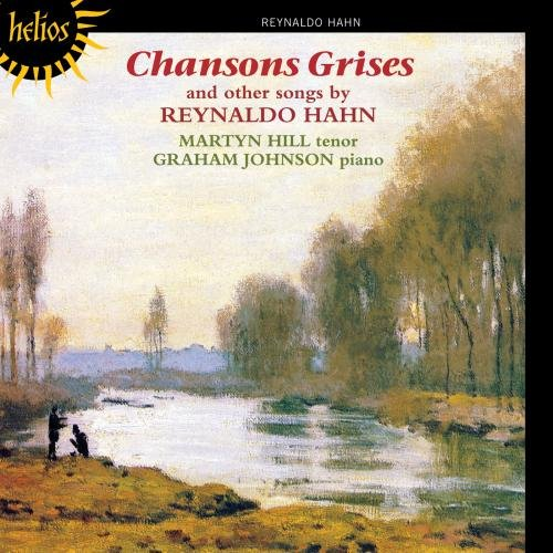 Chansons Grises and Other Songs by Reynaldo Hahn