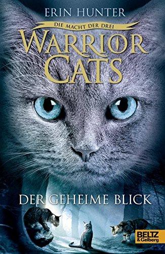 Cover des Mediums: Warrior Cats - Die Macht der drei - Der geheime Blick