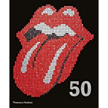 The Rolling Stones - 50. by Mick Jagger, Keith Richards, Charlie Watts & Ronnie Wood