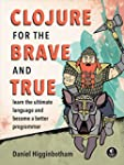 Clojure for the Brave and True: Learn...