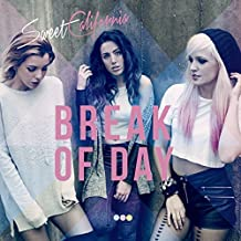 Break of Day: Dlx Edition By Sweet California (2015-03-03)