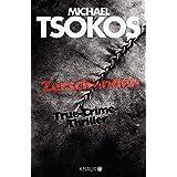 Zerschunden: True-Crime-Thriller