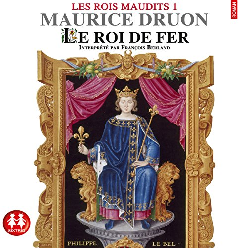 Télécharger Le roi de fer (Les rois maudits 1) PDF Lire En Ligne