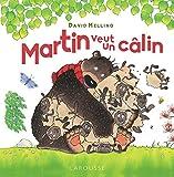 Martin veut un câlin