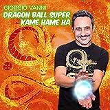 Dragon Ball Super Kame Hame Ha