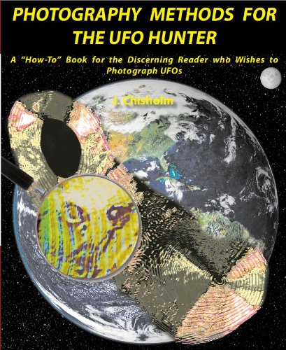 Photography Methods for the UFO Hunter