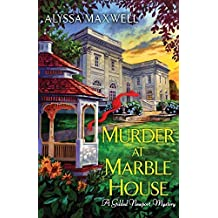 Murder at Marble House (A Gilded Newport Mystery) by Alyssa Maxwell (2014-09-30)