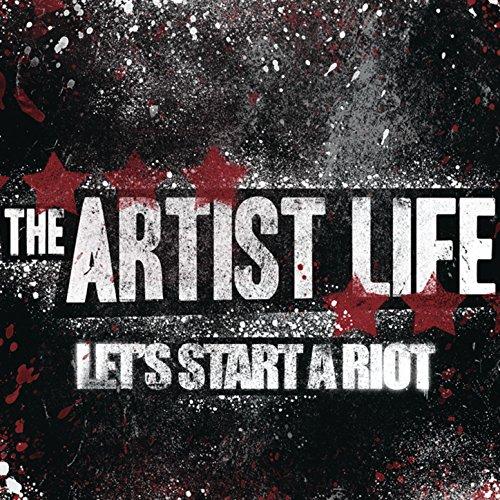 Let's Start A Riot [Explicit]