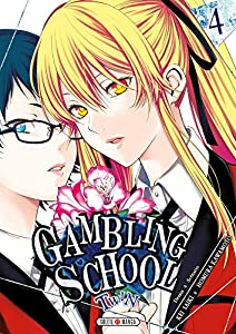 Gambling School Twin Edition simple Tome 4