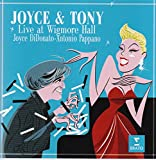 Joyce & Tony - Live at the Wigmore Hall