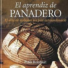 El aprendiz de panadero (GASTRONOMÍA Y COCINA, Band 58)