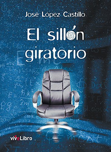 El sillón giratorio por José López Castillo