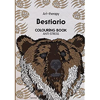 Art Therapy. Bestiario. Colouring Book Anti-Stress