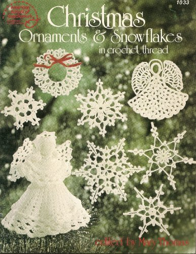eedlework Christmas Ornaments & Snowflakes in Crochet Thread (1033) (1984-05-03) ()