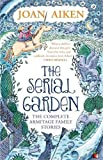 The Serial Garden: The Complete Armitage Family Stories (VMC)