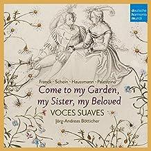 Come to My Garden: Sacred & Secular Renaissance Lo